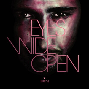 Butch–Eyes Wide Open