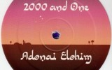 2000 And One–Adonai Elohim