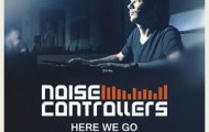 Noisecontrollers-Here We Go