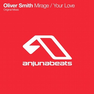 Oliver Smith-Mirage Your Love
