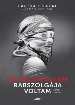 Andrea C. Hoffmann-Az Iszlám Állam rabszolgája voltam
