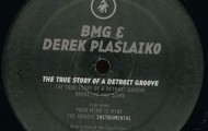 BMG and Derek Plaslaiko-The True Story Of A Detroit Groove