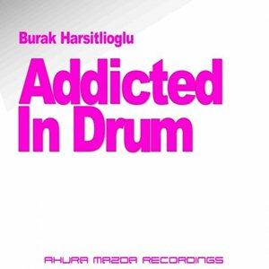 Burak Harsitlioglu-Addicted In Drum