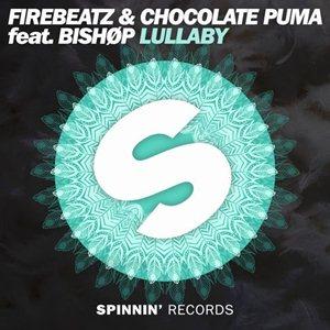 Chocolate Puma And Firebeatz Feat. Bishop-Lullaby