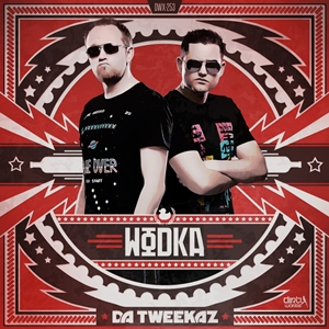 Da Tweekaz-Wodka