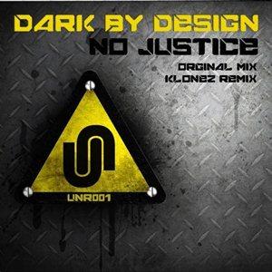 Dark by Design-No Justice