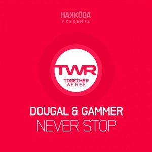 Dougal and Gammer-Never Stop
