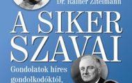 Dr. Rainer Zitelmann-A siker szavai