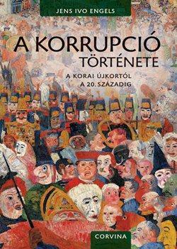 Jens Ivo Engels-A korrupció története