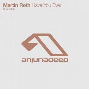 Martin Roth-Have You Ever