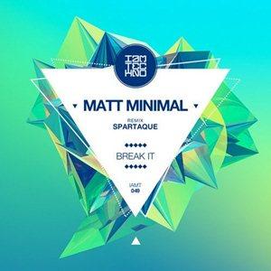 Matt Minimal-Break It