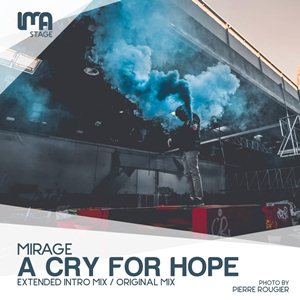 Mirage-A Cry For Hope