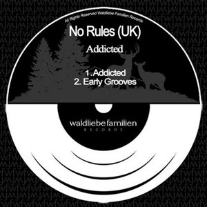 No Rules (UK)-Addicted