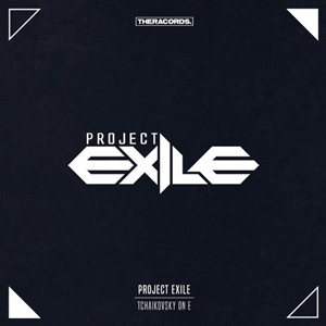 Project Exile-Tchaikovsky On E