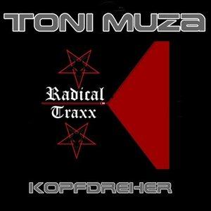 Toni Muza-Kopfdreher