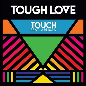 Tough Love Ft. Arlissa-Touch