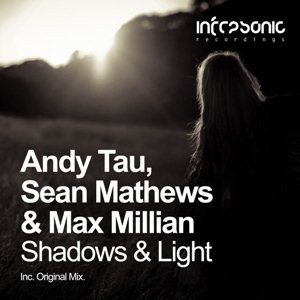 Andy Tau Sean Mathews And Max Millian-Shadows And Light