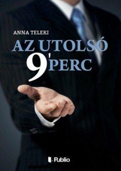 Anna Teleki-Az utolsó 9 perc