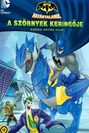Batman határtalanul-A szörnyek keringője