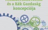 Dr. Nikolett Deutsch-A fenntartható rendszerinnovációk és a Kék Gazdaság koncepciója