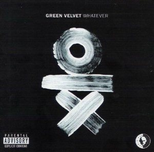 Green Velvet-Whatever