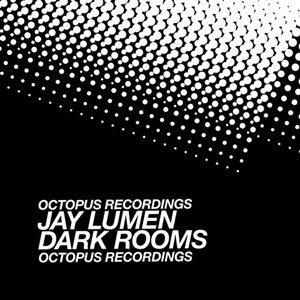 Jay Lumen-Dark Rooms