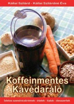 Kállai Szilárd-Koffeinmentes Kávédaráló