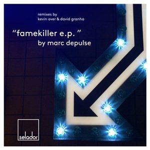 Marc DePulse-Famekiller