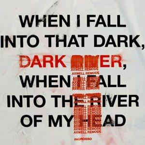 Sebastian Ingrosso-Dark River (Axwell Remode)