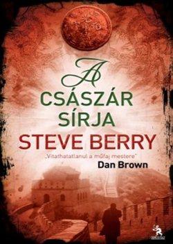 Steve Berry-A császár sírja