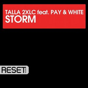 Talla 2XLC Feat Pay And White-Storm