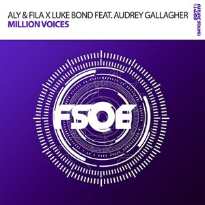 Aly And Fila, Luke Bond Feat Audrey Gallagher-Million Voices