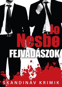 Jo Nesbo-Fejvadászok