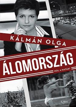 Kálmán Olga-Álomország