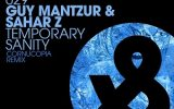 Sahar Z & Guy Mantzur-Temporary Sanity (Cornucopia Remix)