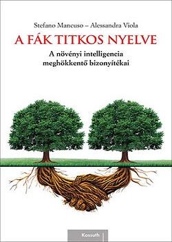 Stefano Mancuso-A fák titkos nyelve