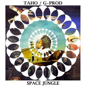Taho & G-Prod-Space Jungle