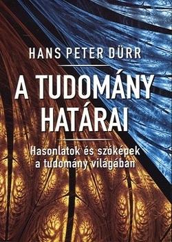 Hans Peter Dürr-A tudomány határai