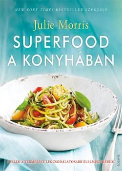Julie Morris-Superfood a konyhában