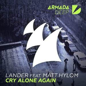 Lander Feat Matt Hylom-Cry Alone Again