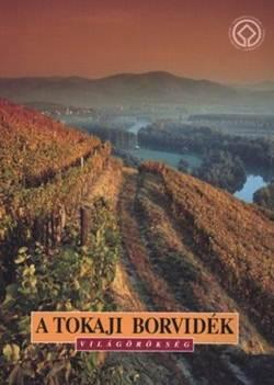 Técsi Zoltán-A tokaji borvidék