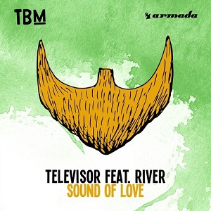 Televisor Ft. River-Sound Of Love