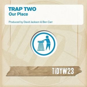 Trap Two-Our Place