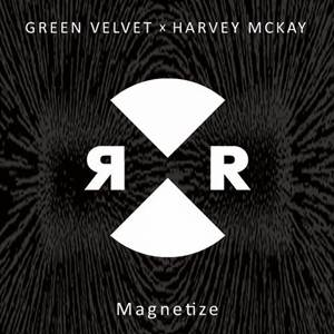 Green Velvet & Harvey McKay-Magnetize