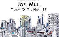 Joel Mull–Tracks Of The Night