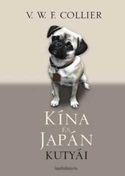 V. W. F. Collier-Kína és Japán kutyái