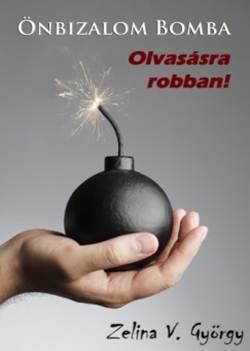 Zelina V. György-Önbizalom Bomba