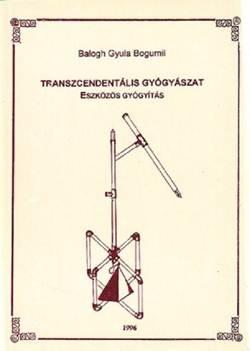 Transzcendentális gyógyászat - Eszközös gyógyítás