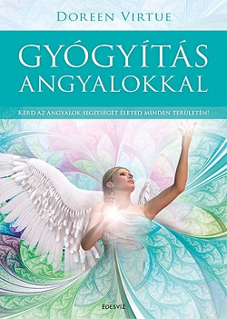 Doreen Virtue-Gyógyítás angyalokkal