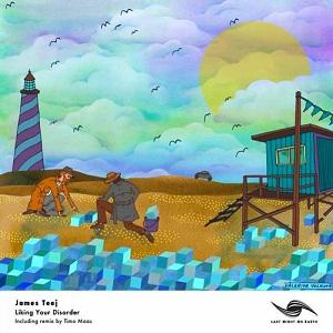 James Teej–Liking Your Disorder